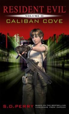 Слушать аудиокнигу Перри Стефани - Resident Evil 2, Бухта Калибан\Caliban Cove